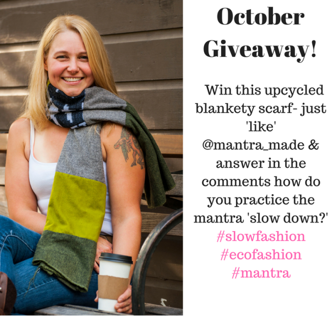 october-giveaway-win-this-upcycled-blankety-scarf-just-answer-in-the-comments-how-do-you-practice-the-mantra-slow-down-4